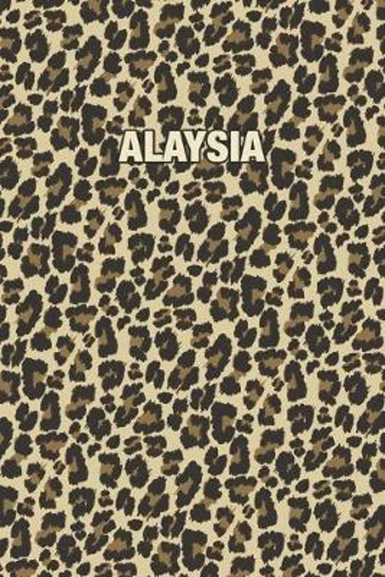 Alaysia: Personalized Notebook - Leopard Print (Animal Pattern). Blank College Ruled (Lined) Journal for Notes, Journaling, Dia