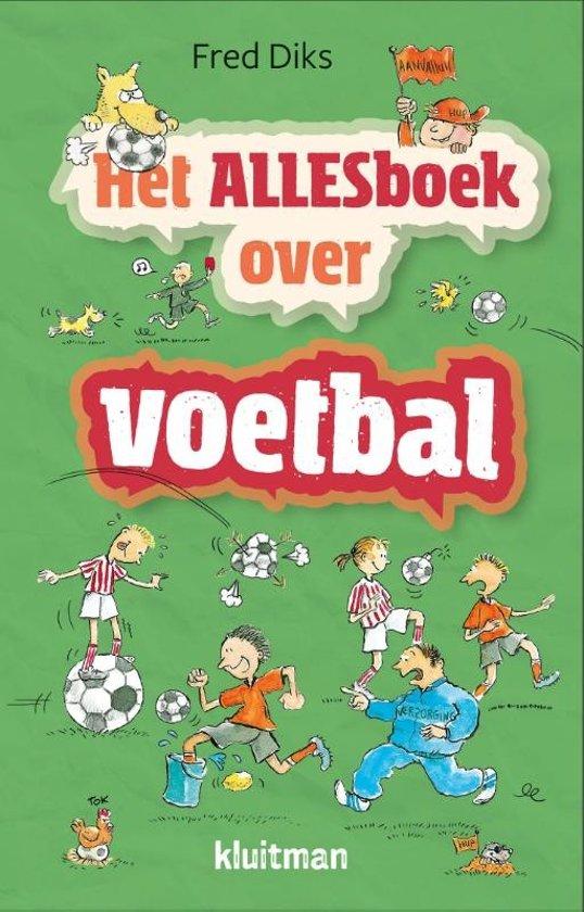 Boek cover Het Alles boek over - Het allesboek over voetbal van Fred Diks (Hardcover)