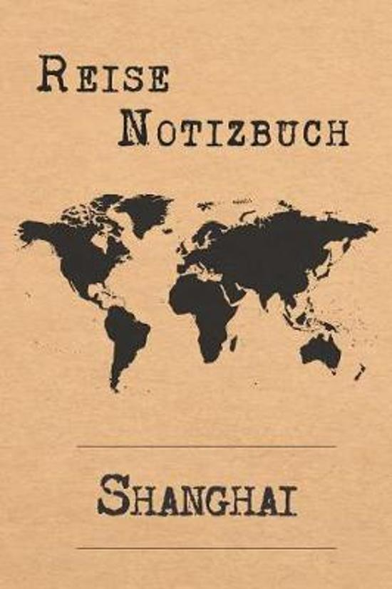 Reise Notizbuch Shanghai