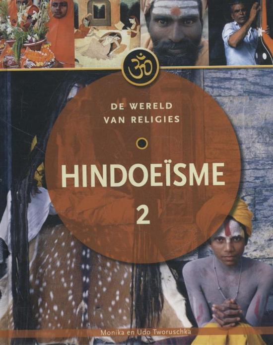 De wereld van religies - Hindoeisme Deel 2 - Monika Tworuschka pdf epub