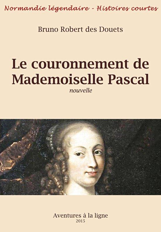 Le couronnement de Mademoiselle Pascal