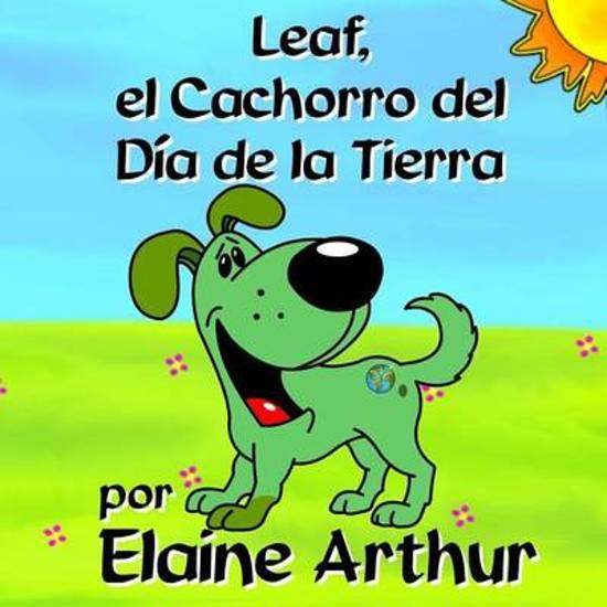 Bolcom Leaf El Cachorro Del Dia De La Tierra Elaine Arthur