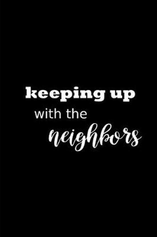 2019 Daily Planner Funny Theme Keeping Up Neighbors Plans 384 Pages