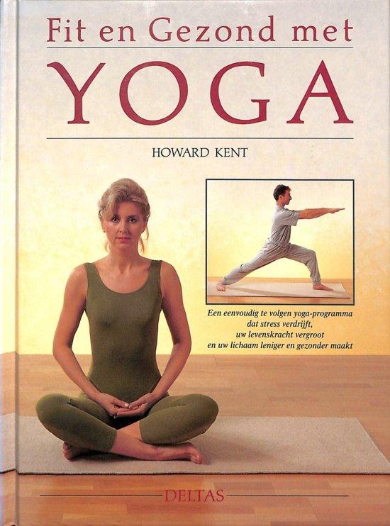 Boek Fit En Gezond Met Yoga H Kent Pdf Prodtersocu