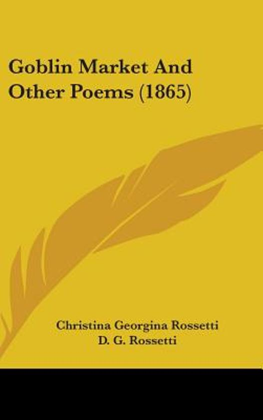 an analysis of goblin market a poem by christina rossetti