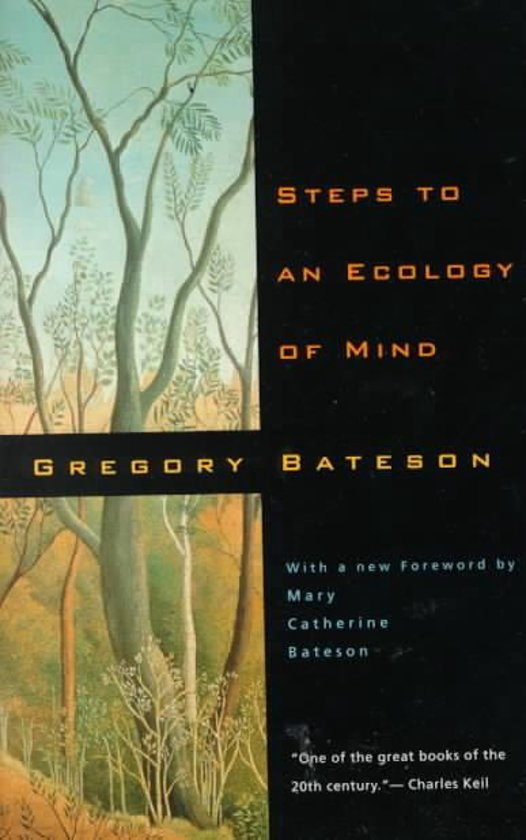 Steps to an Ecology of Mind