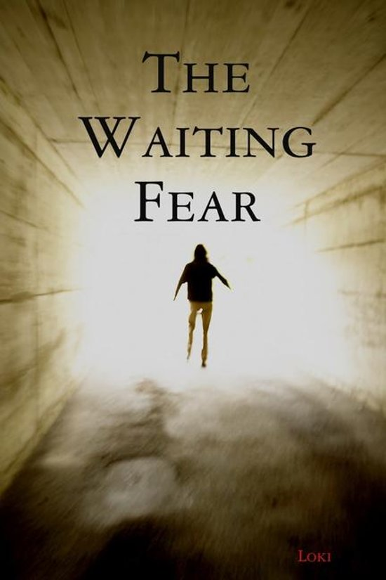 The Waiting Fear