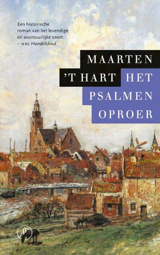 Boek cover Het psalmenoproer van Maarten t Hart (Hardcover)