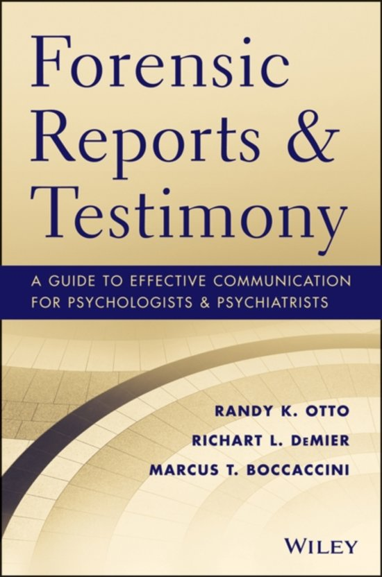 Forensic Reports and Testimony