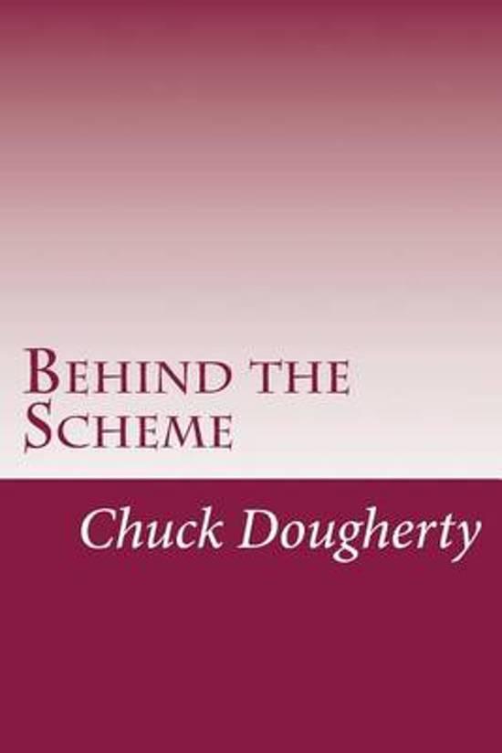 Behind the Scheme