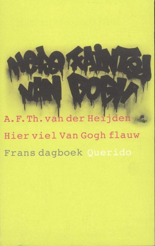 Hier Viel Van Gogh Flauw / Druk Heruitgave