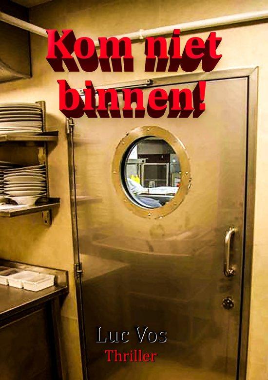 Kom niet binnen!