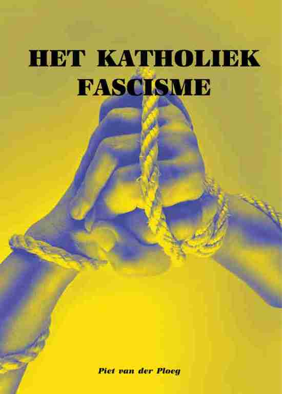 Het Katholiek Fascisme