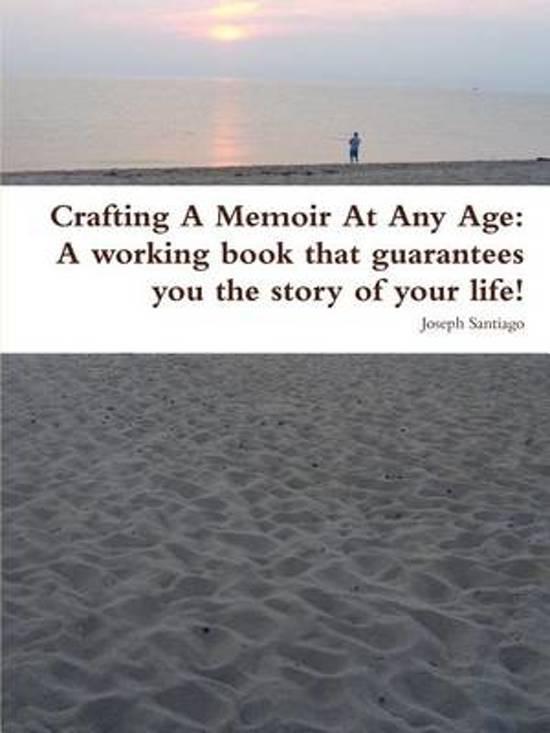 Crafting a Memoir at Any Age