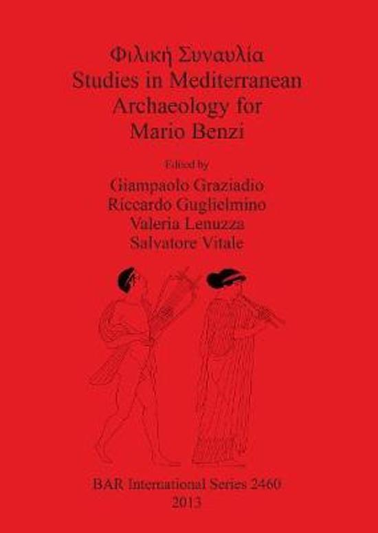 Studies in Mediterranean Archaeology for Mario Benzi
