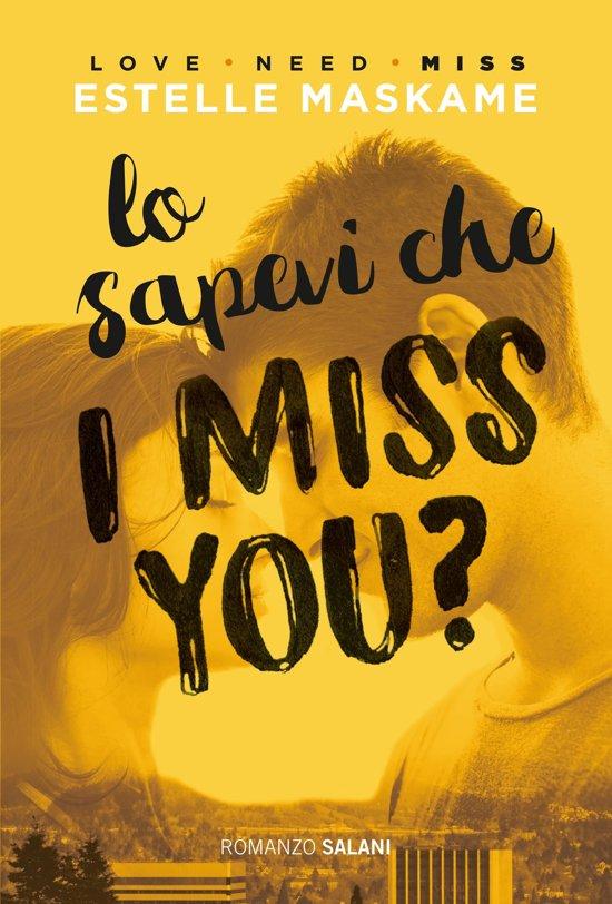 Bolcom Lo Sapevi Che I Miss You Ebook Estelle Maskame