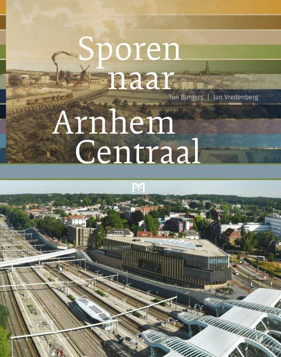 Sporen naar Arnhem Centraal