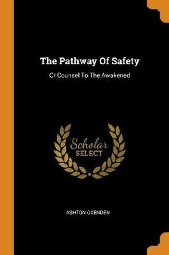 The Pathway of Safety