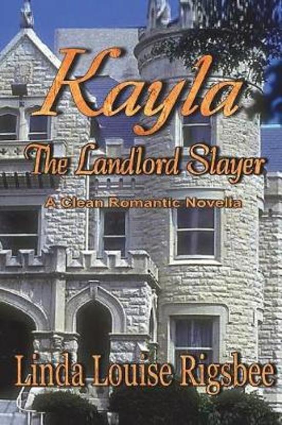 Kayla, the Landlord Slayer