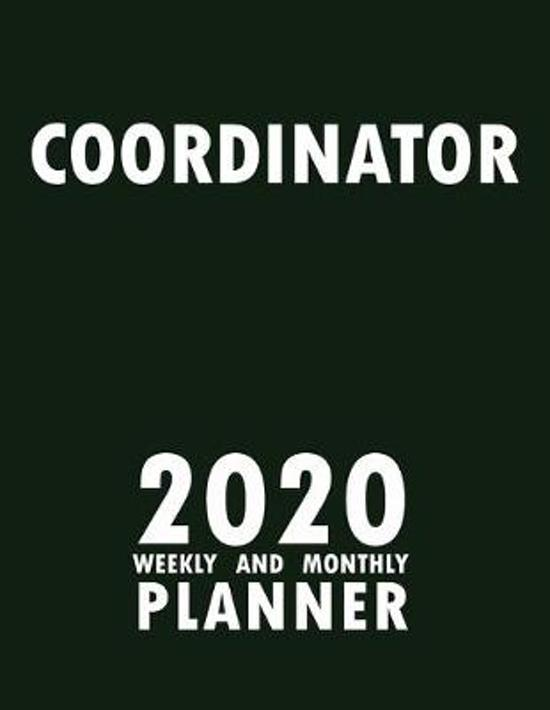 Coordinator 2020 Weekly and Monthly Planner: 2020 Planner Monthly Weekly inspirational quotes To do list to Jot Down Work Personal Office Stuffs Keep