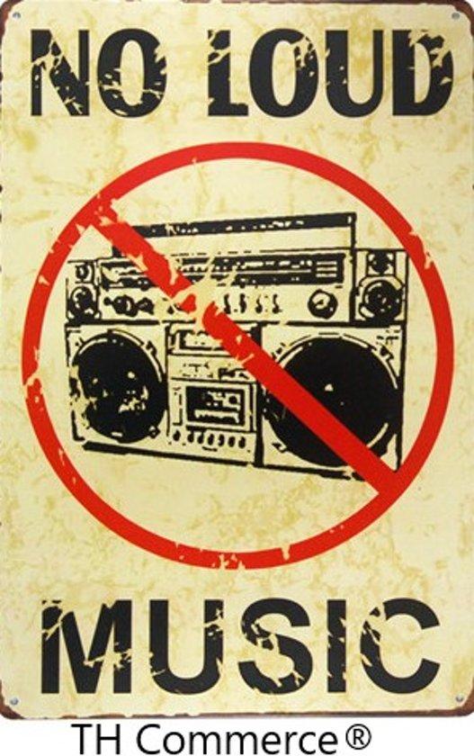 METALEN WANDBORD - GEEN HARDE MUZIEK -RECLAMEBORD - MUURPLAAT - VINTAGE - RETRO - WANDDECORATIE -TEKSTBORD - DECORATIEBORD - RECLAME  - NOSTALGIE - NO MUSIC - 30 x 20 cm - nr 6245