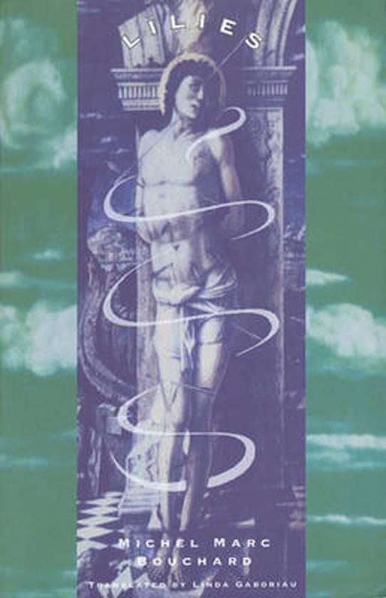 Boek cover Lilies van Michael Marc Bouchard (Paperback)