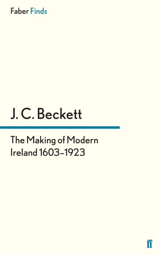 The Making of Modern Ireland 1603-1923