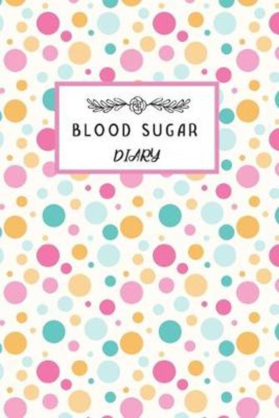 Daily Blood Sugar Log: Diabetes Journal Log Book - Blood Sugar Record Book - Glucose Monitoring - For 1 Year Glucose Tracker