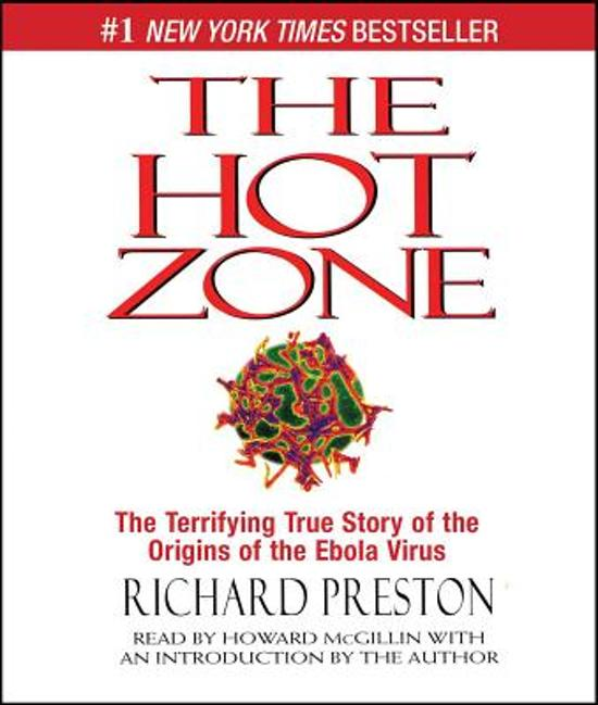 an analysis of the theme of ebola virus in richard prestons hot zone Buy the hot zone: the chilling true story of an ebola outbreak new ed by richard preston (isbn: 9780552143035) from amazon's book store everyday low prices and free delivery on eligible orders.