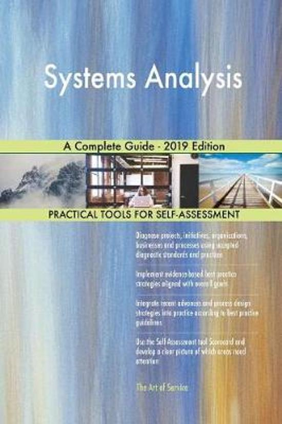 Systems Analysis a Complete Guide - 2019 Edition