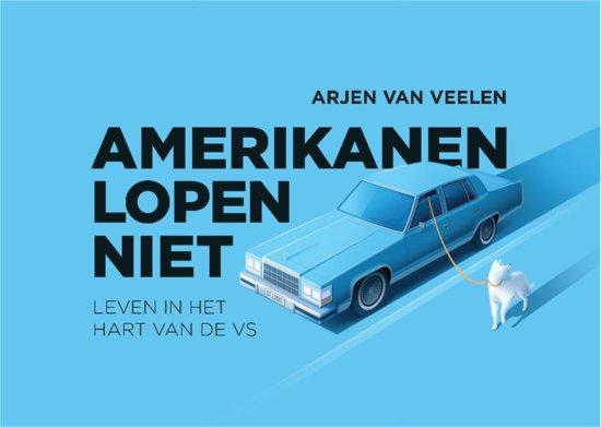 Boek cover Amerikanen lopen niet van Arjen van Veelen (Paperback)