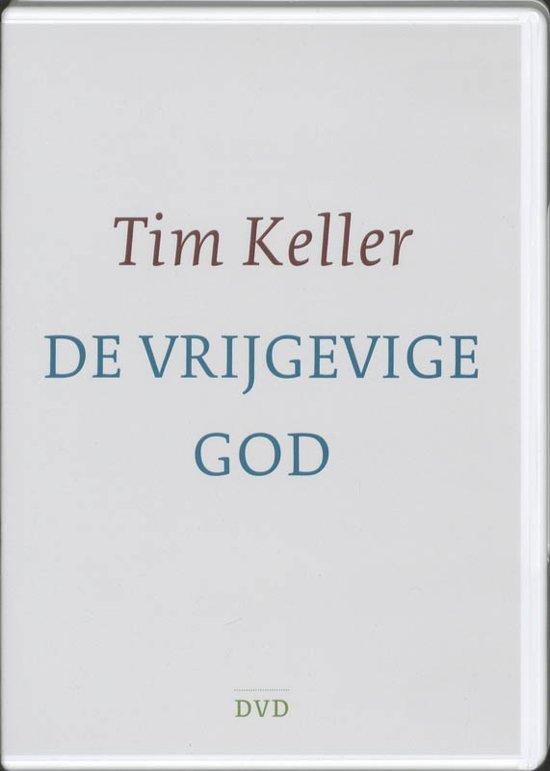 De vrijgevige God - Tim Keller