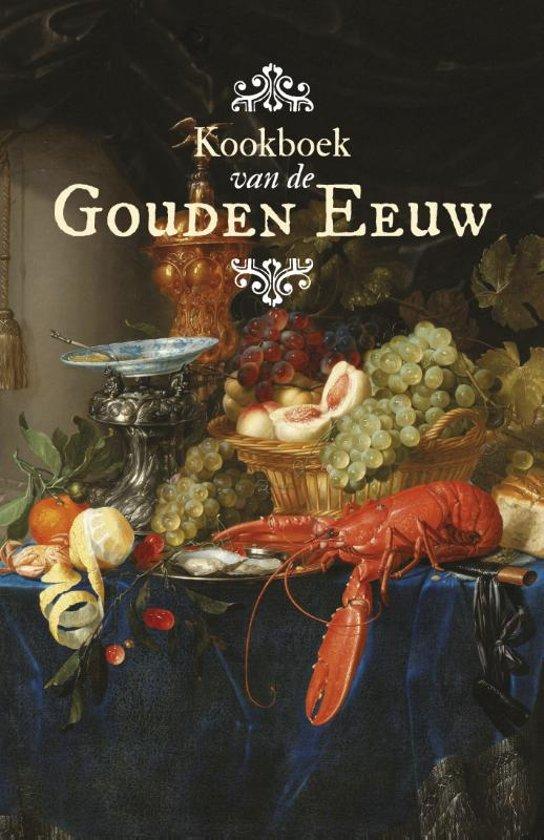 Kookboek Van De Gouden Eeuw Boek Manon Henzen Pdf