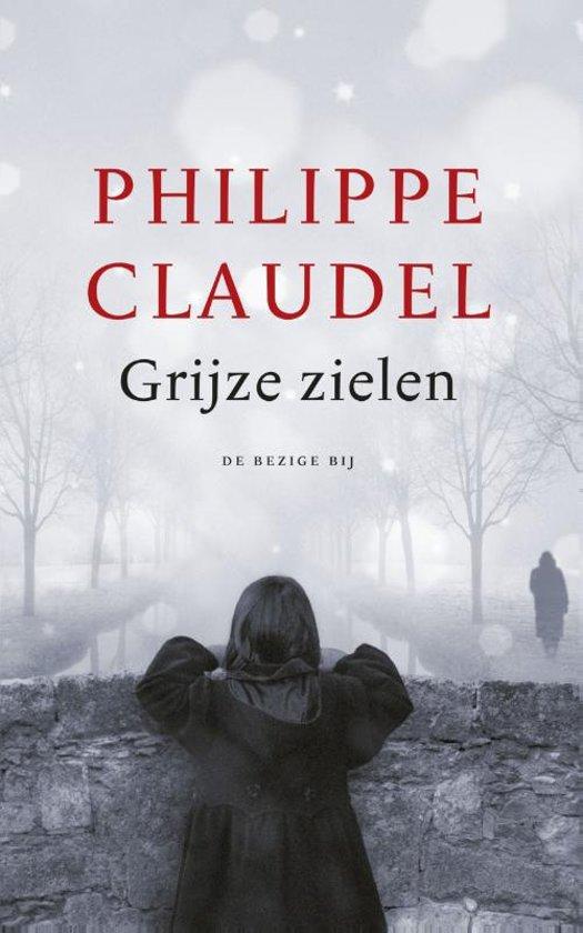 Boek cover Grijze Zielen van Philippe Claudel (Paperback)