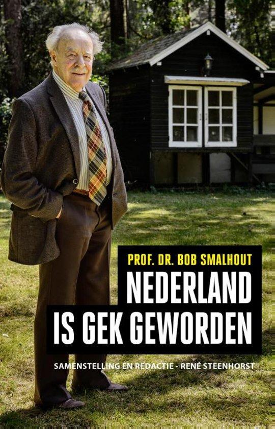 Nederland is gek geworden