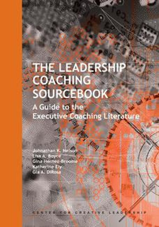 The Leadership Coaching Sourcebook: A Guide to the Executive Coaching Literature