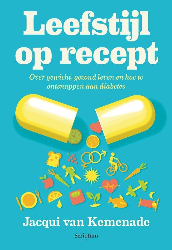 Boek cover Leefstijl op recept van Jacqui van Kemenade (Paperback)