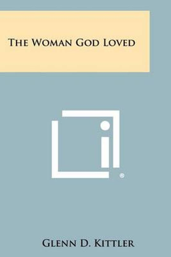The Woman God Loved