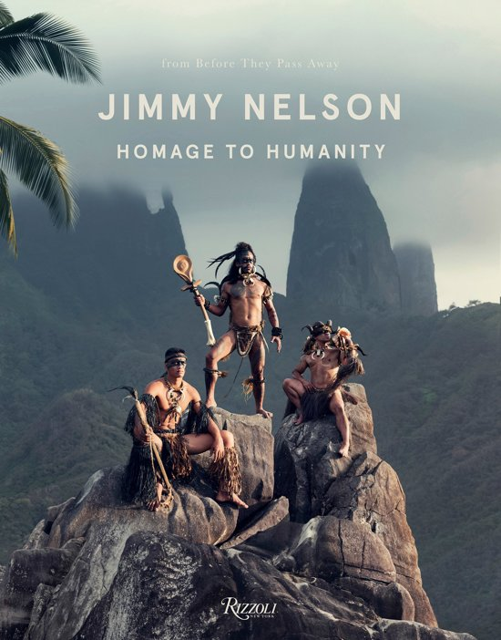 Boek cover Jimmy Nelson: Homage to Humanity van Jimmy Nelson (Hardcover)