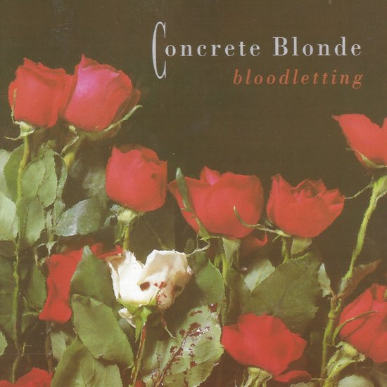 Concrete Blonde - Bloodletting