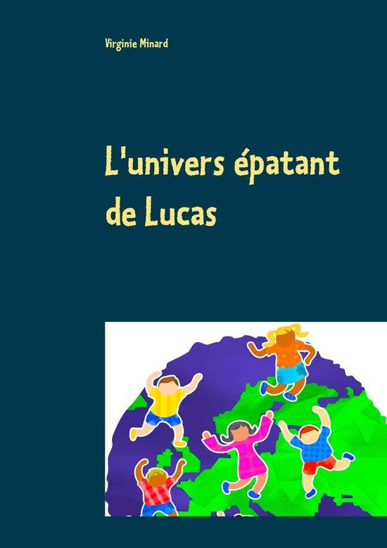 L'univers épatant de Lucas
