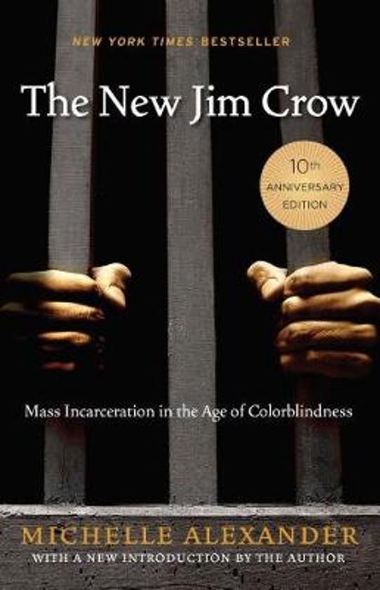 Boek cover The New Jim Crow van Michelle Alexander (Hardcover)