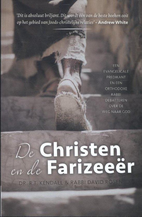 Boek cover De Christen en de Farizeeër van Kendall, R.T. (Paperback)