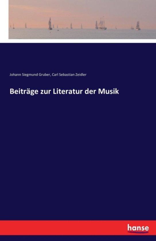 Beitr ge Zur Literatur Der Musik