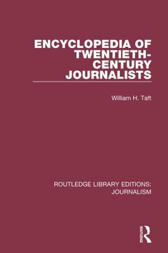 Encyclopedia of Twentieth Century Journalists