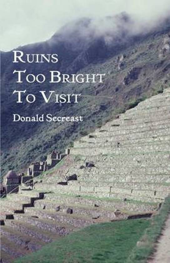 Ruins Too Bright to Visit