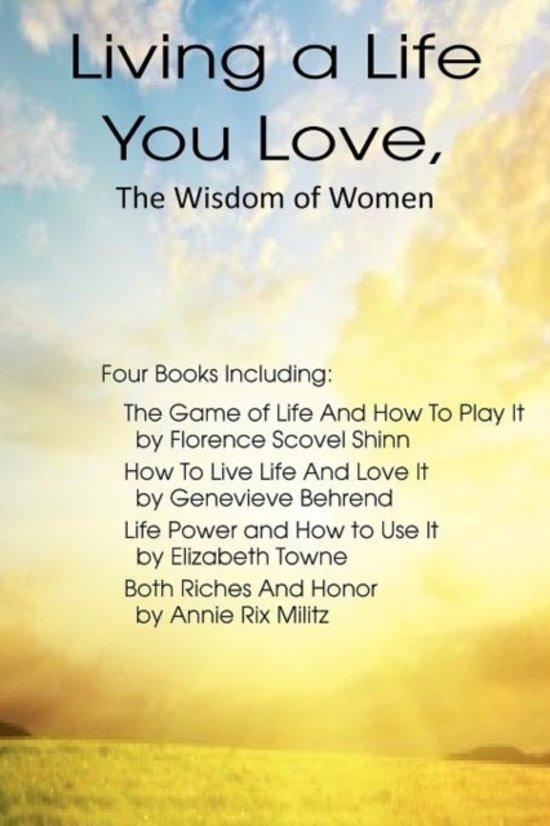 Bol Living A Life You Love The Wisdom Of Women Elizabeth