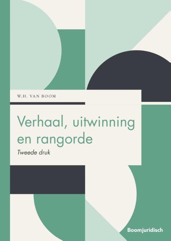 Boek cover Boom Juridische studieboeken - Verhaal, uitwinning en rangorde van Willem van Boom (Paperback)