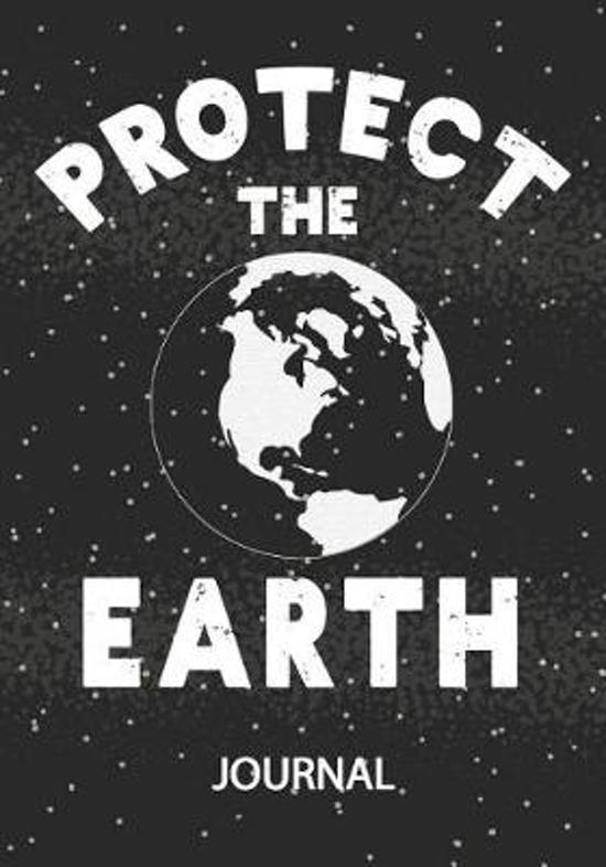Protect The Earth - Journal