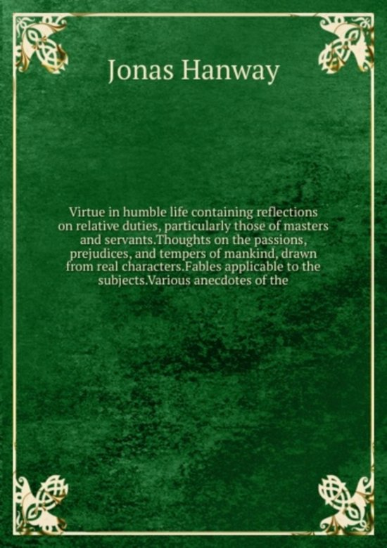 Virtue in Humble Life Volume 1